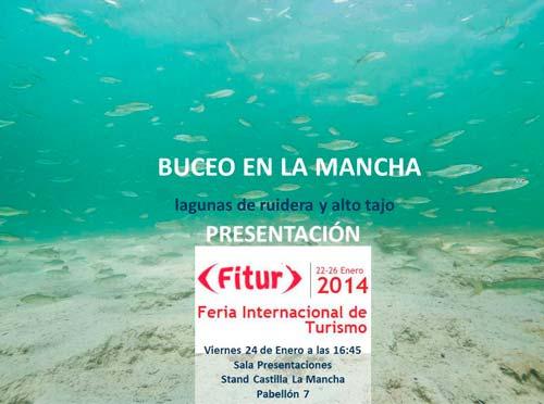 Buceo en La Mancha. Presentación en FITUR 2014